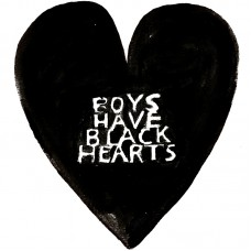 Boys Have Black Hearts T Shirt